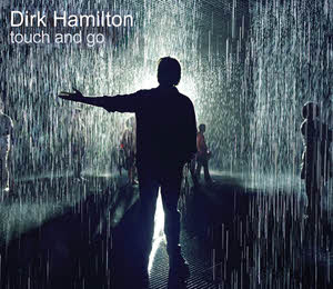 """Review of Dirk Hamilton's """"Touch and Go"""""""
